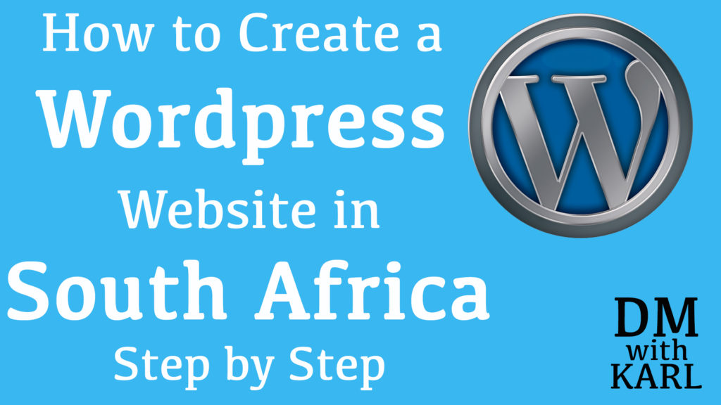How to Create a Wordpress Website in South Africa
