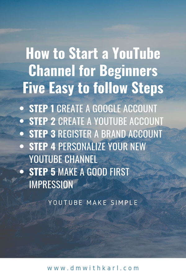 How to start a YouTube Channel for beginners 5 easy steps